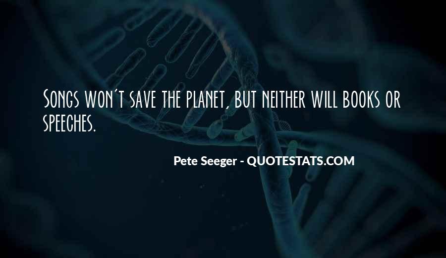 Save The Planet Sayings #335863