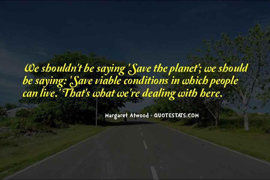 Save The Planet Sayings #742726