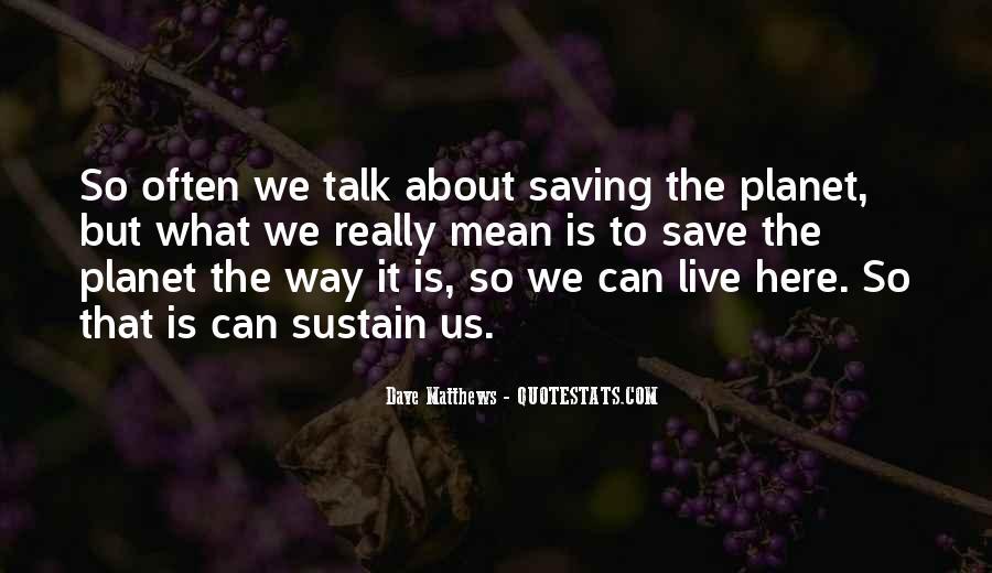Save The Planet Sayings #954893