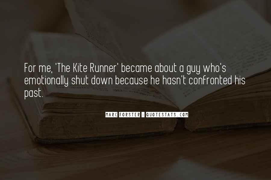 Quotes About The Past In The Kite Runner #1016398