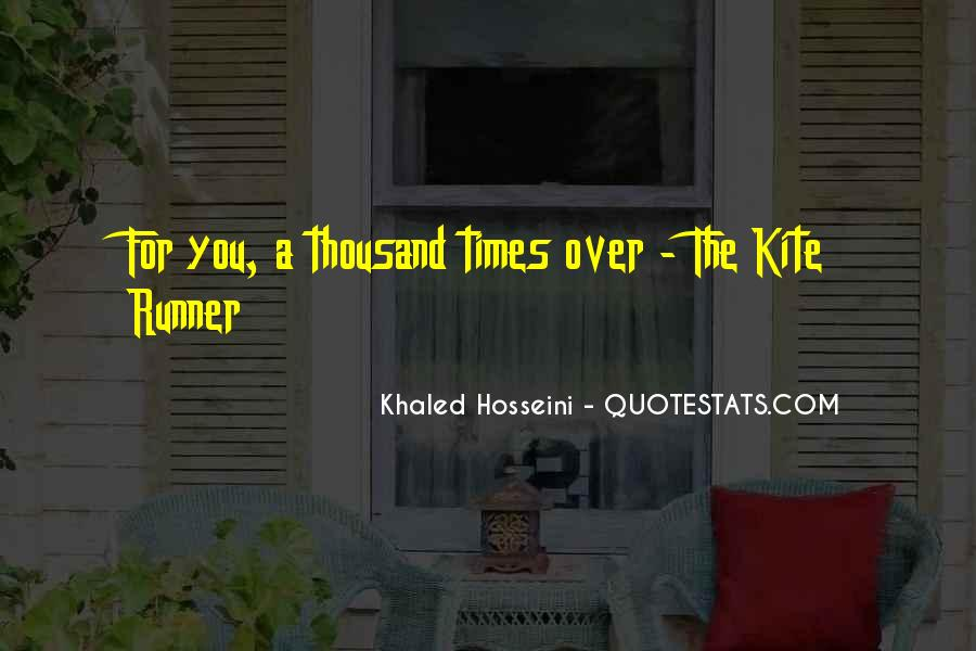Quotes About The Past In The Kite Runner #120071