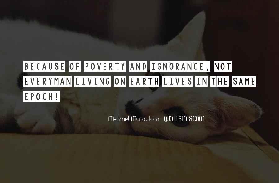 Poverty Quotes And Sayings #1166826