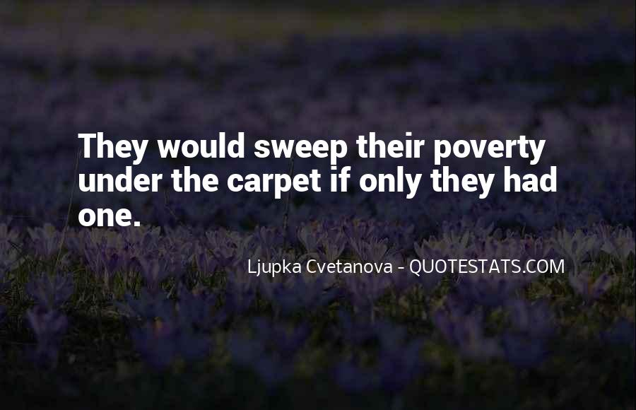 Poverty Quotes And Sayings #316034