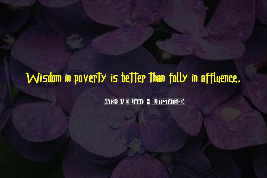 Poverty Quotes And Sayings #430055