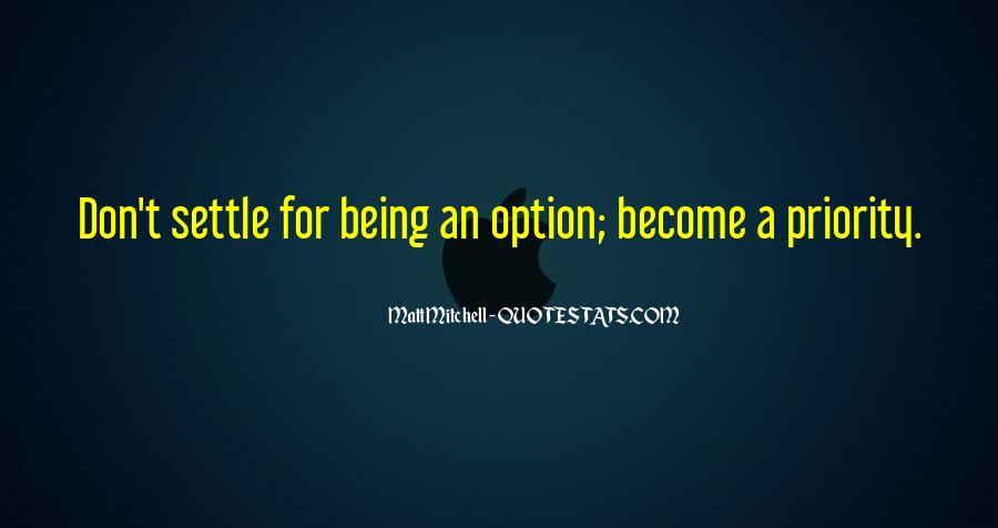 Option Priority Sayings #1348350
