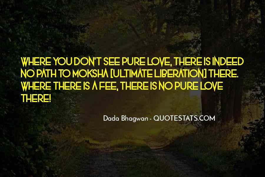Pure Love Quotes Sayings #872736