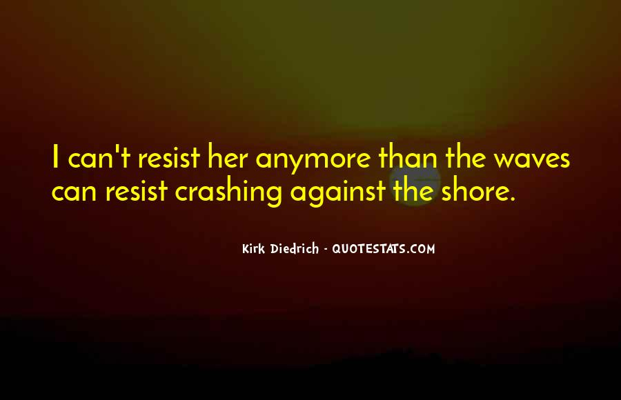 Quotes About Waves On The Shore #1256791