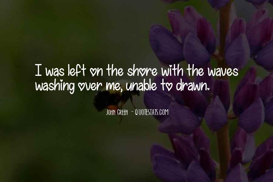 Quotes About Waves On The Shore #1695820