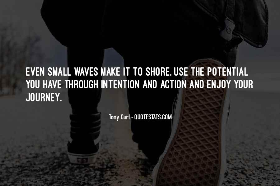 Quotes About Waves On The Shore #295838