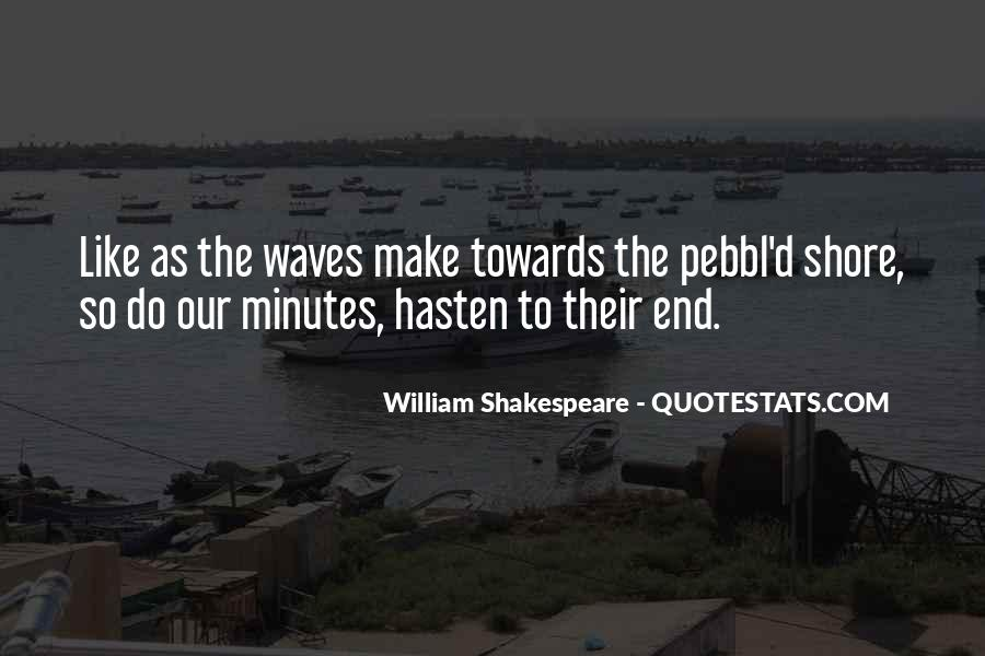 Quotes About Waves On The Shore #68840