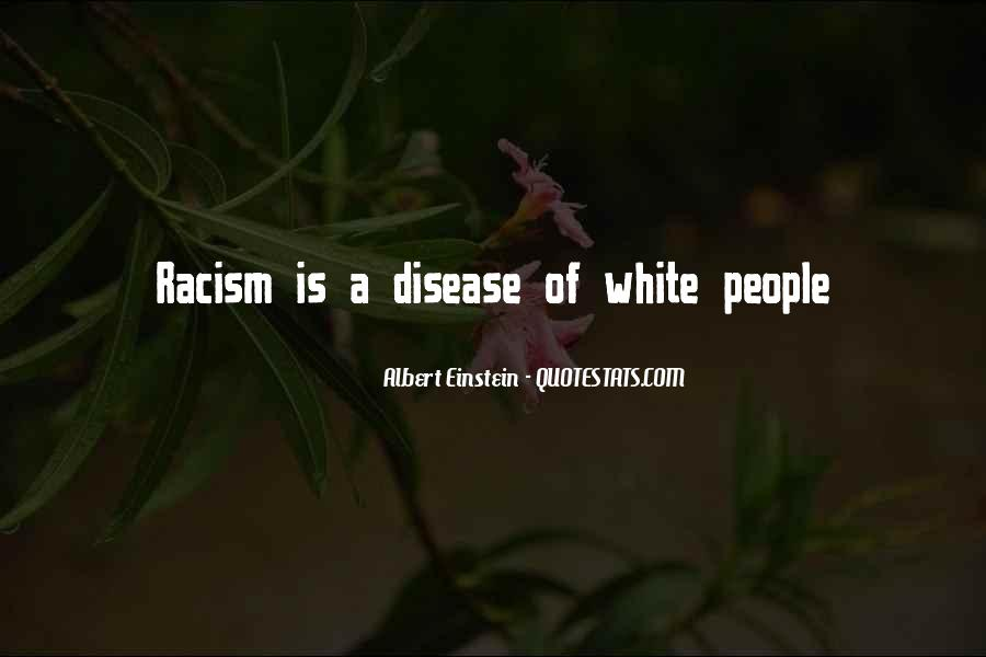 Famous Racism Sayings #832171