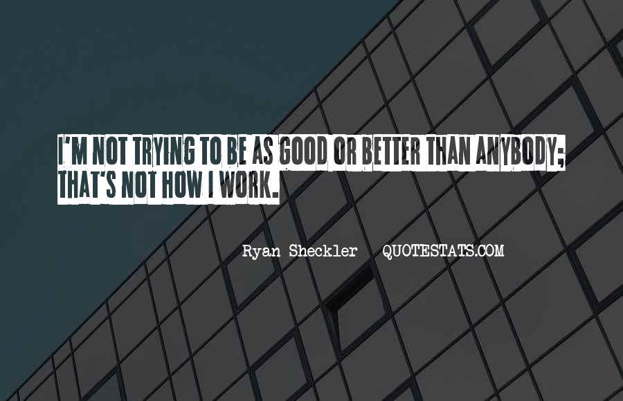 Ryan Sheckler Sayings #1241477
