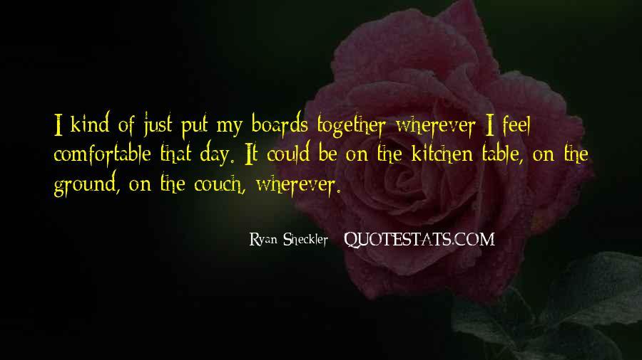 Ryan Sheckler Sayings #1703654