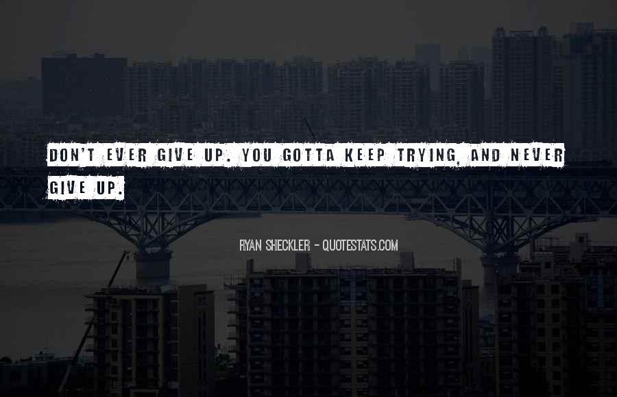 Ryan Sheckler Sayings #1741947