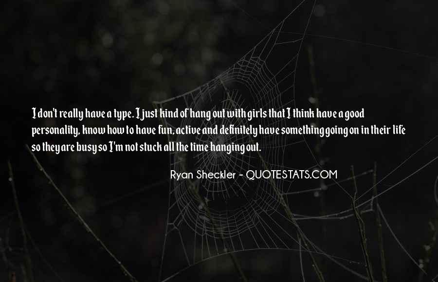 Ryan Sheckler Sayings #1748023