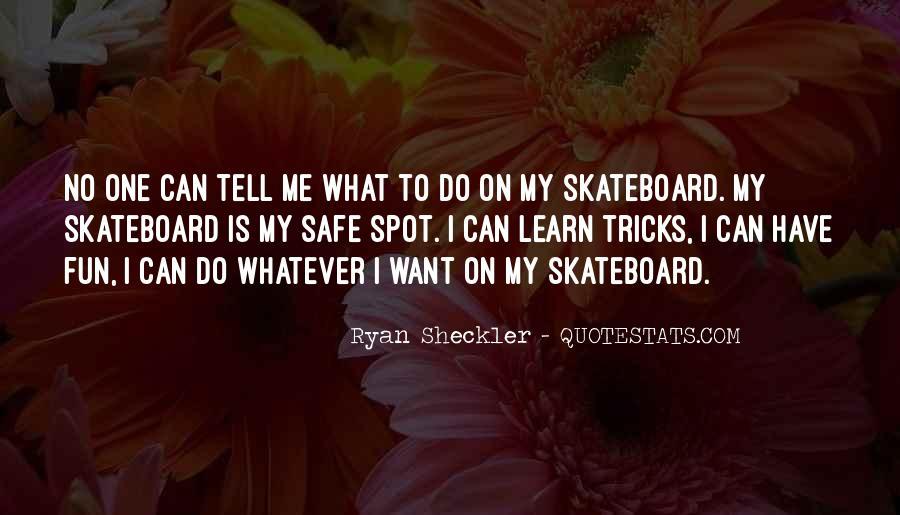 Ryan Sheckler Sayings #313067