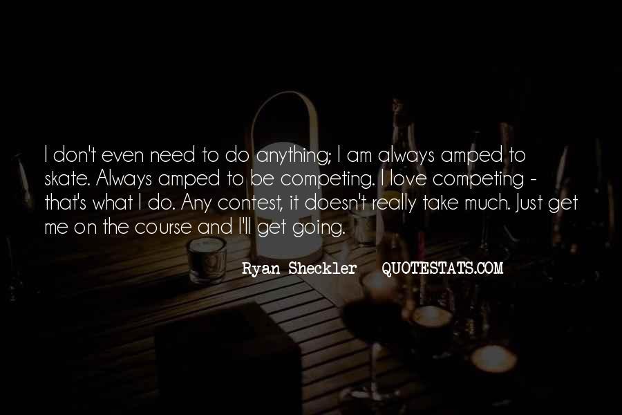 Ryan Sheckler Sayings #580815