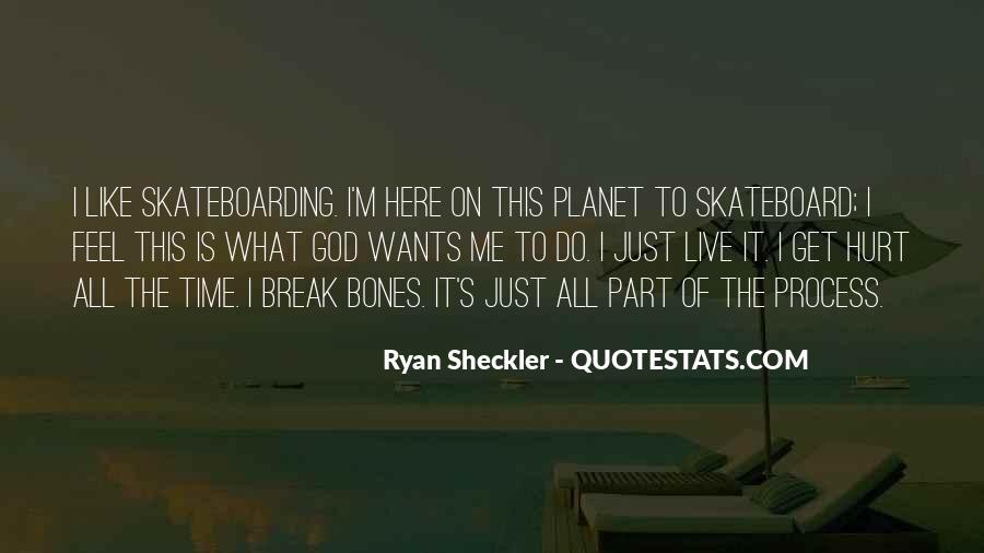 Ryan Sheckler Sayings #670561