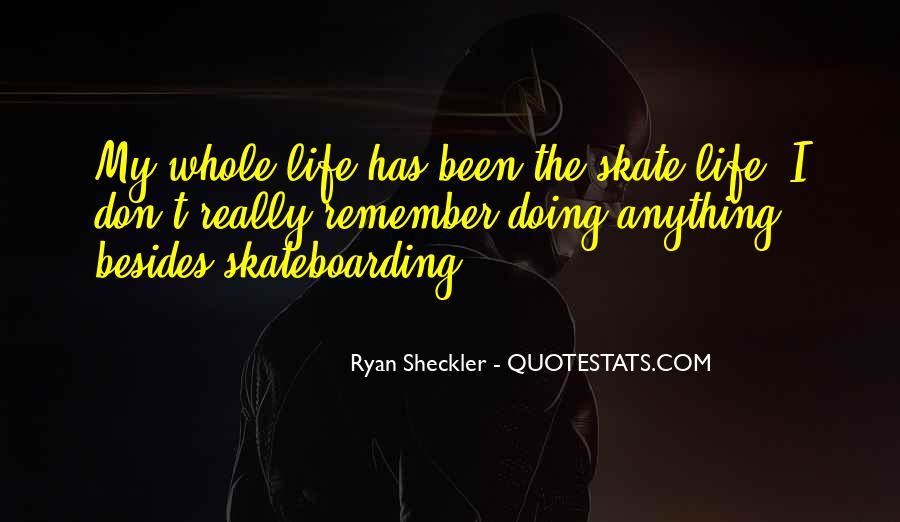 Ryan Sheckler Sayings #689142