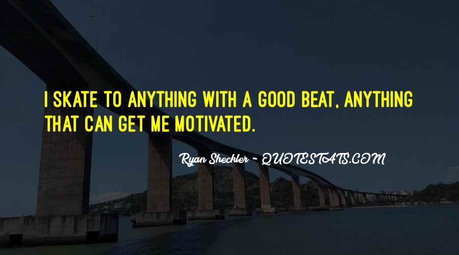 Ryan Sheckler Sayings #950804