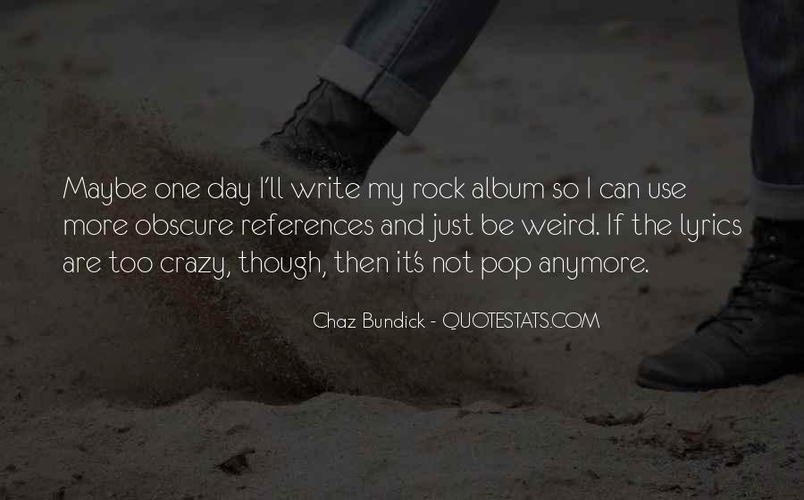 Weird Rock Sayings #239530