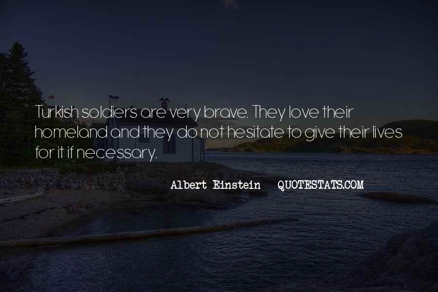 Brave Soldier Sayings #1022335