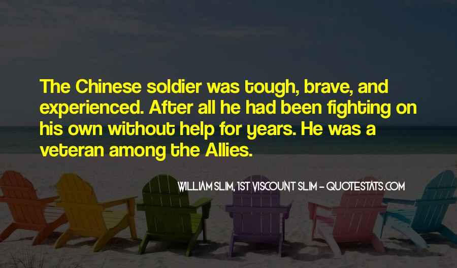 Brave Soldier Sayings #1256684