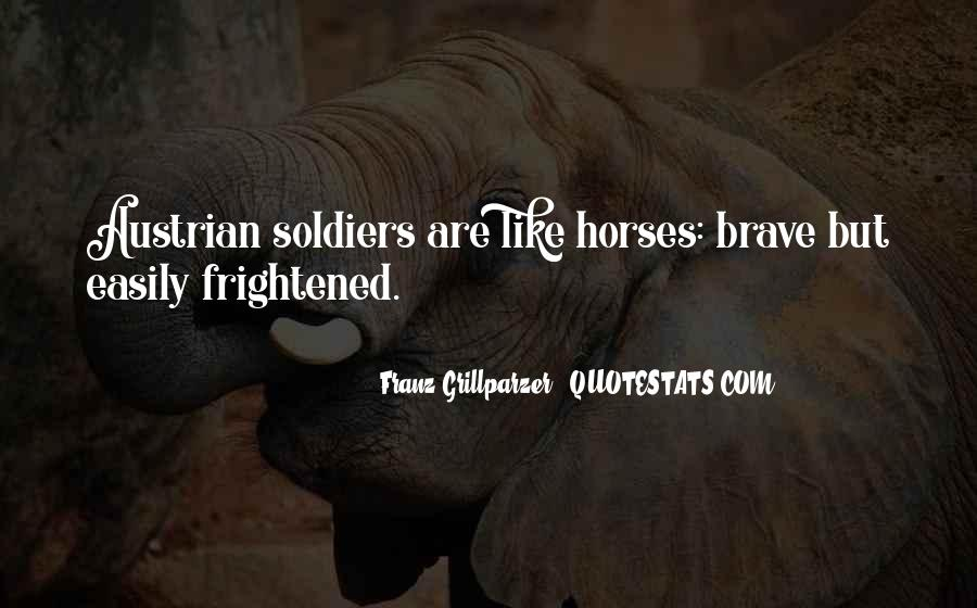 Brave Soldier Sayings #1280299
