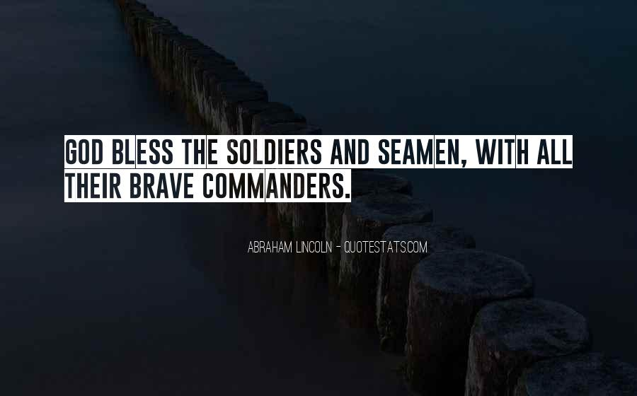 Brave Soldier Sayings #1437835