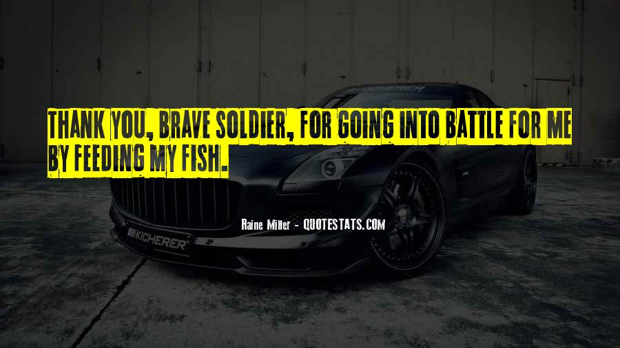 Brave Soldier Sayings #1558524
