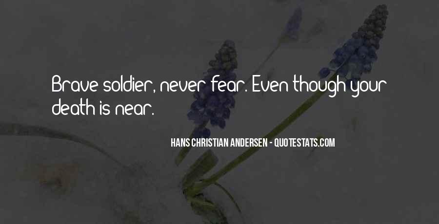 Brave Soldier Sayings #1729715