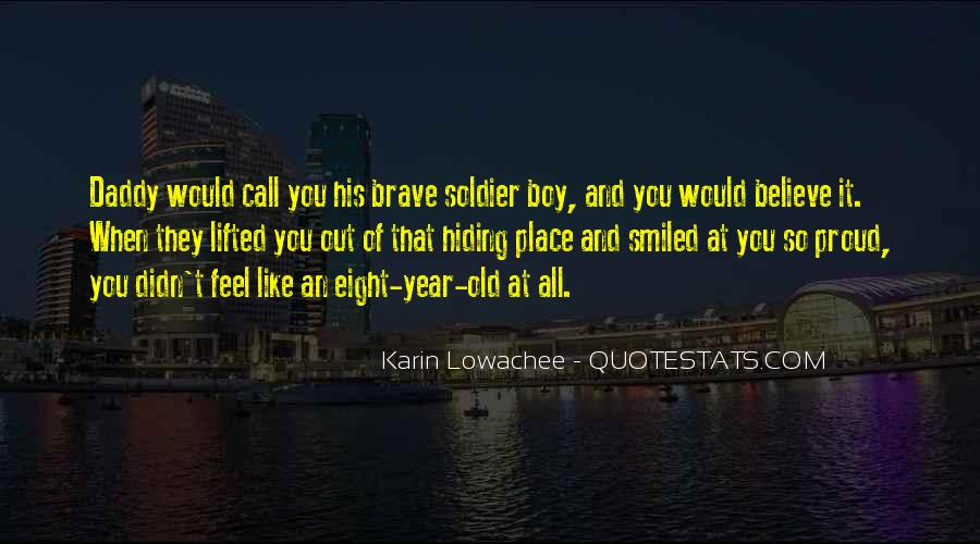 Brave Soldier Sayings #378084