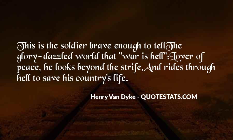 Brave Soldier Sayings #401747