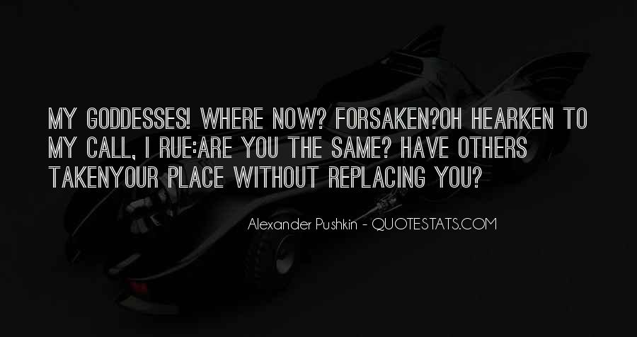 Quotes About Replacing You #1521728