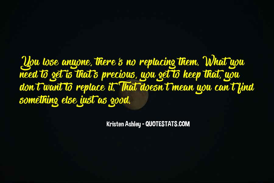 Quotes About Replacing You #1679489