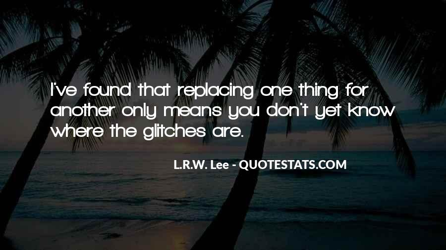 Quotes About Replacing You #990068