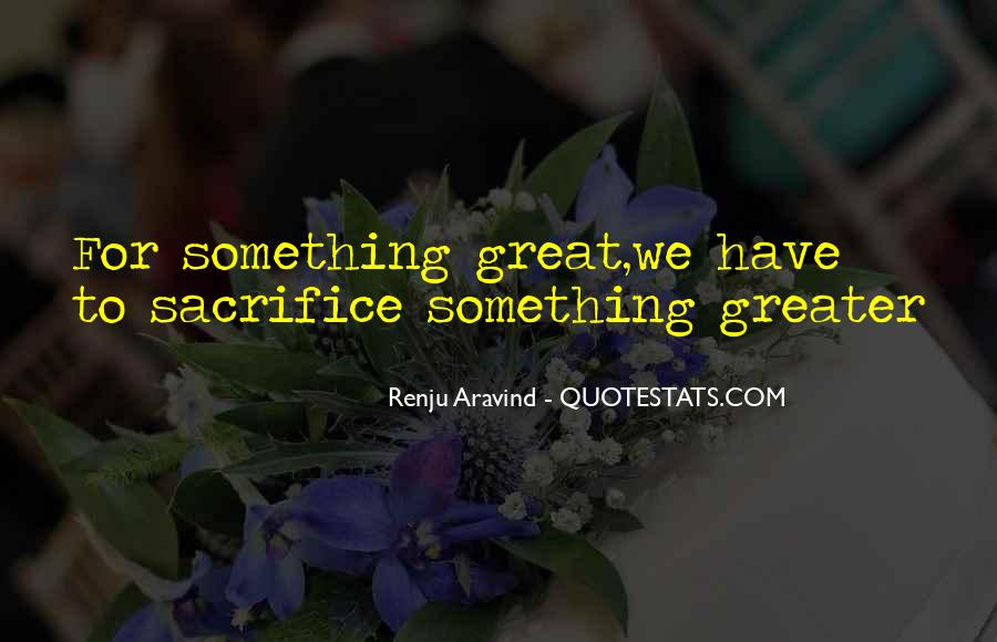 Self Sacrifice Quotes And Sayings #321991