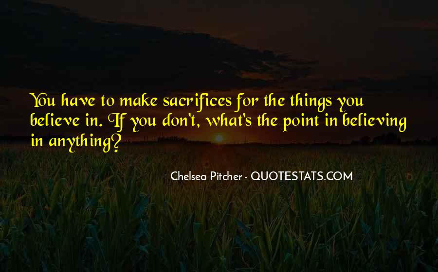 Self Sacrifice Quotes And Sayings #797417