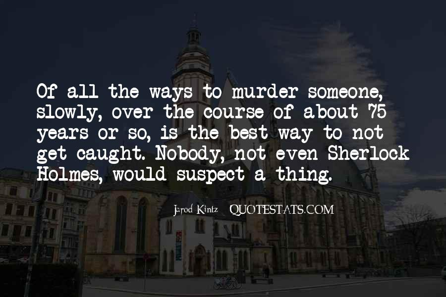 Sherlock Holmes Best Sayings #1857521