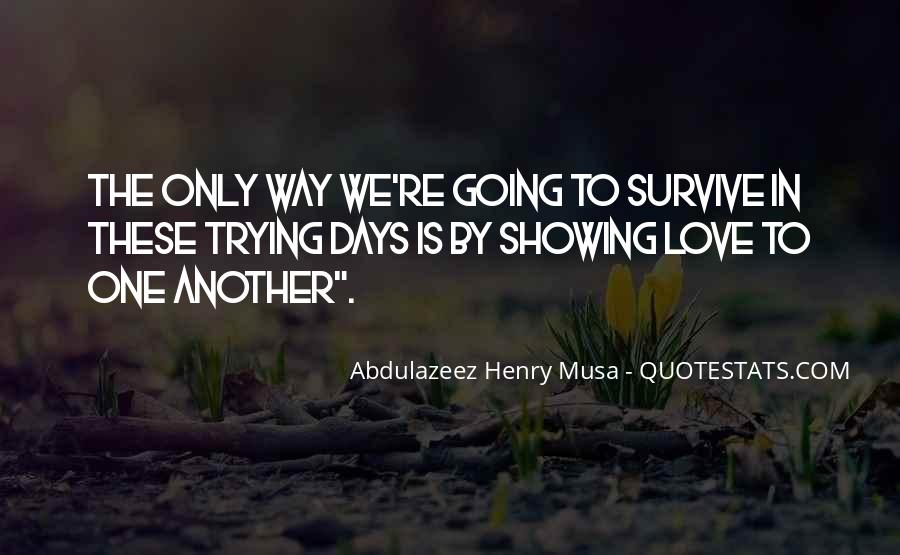 Survive Quotes And Sayings #1435062