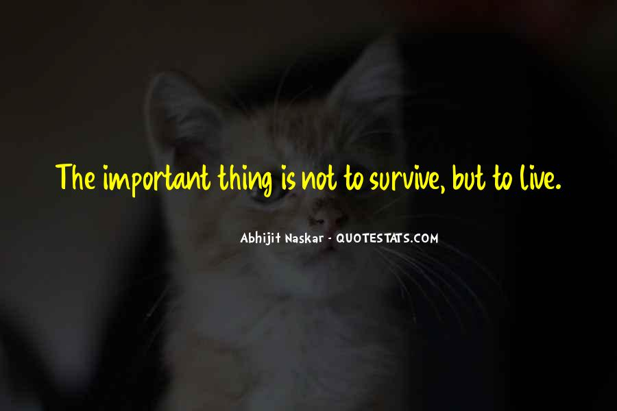 Survive Quotes And Sayings #1643455