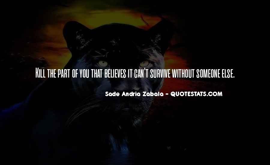 Survive Quotes And Sayings #280232