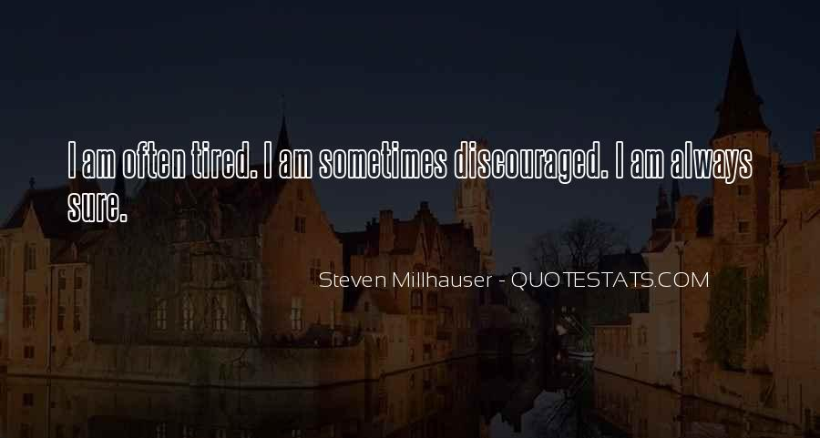 I Am Tired Sayings #104650