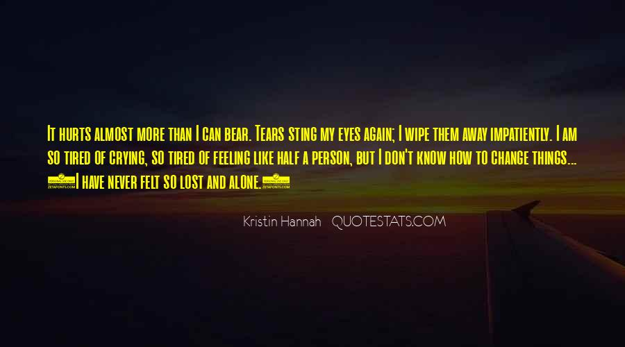 I Am Tired Sayings #115405