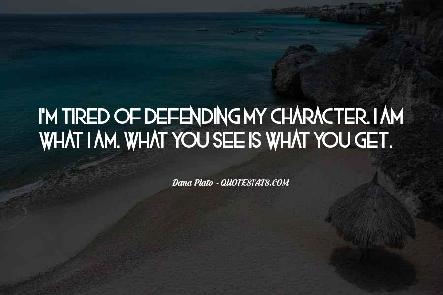 I Am Tired Sayings #220880