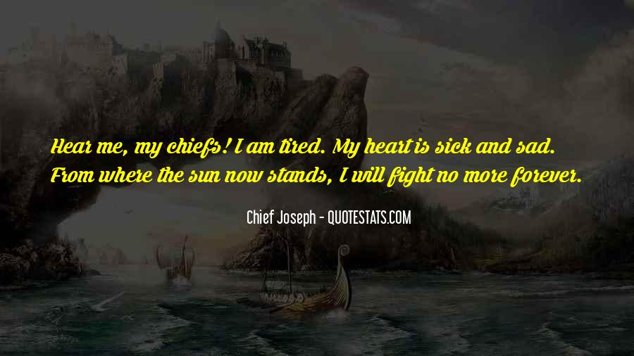 I Am Tired Sayings #293095