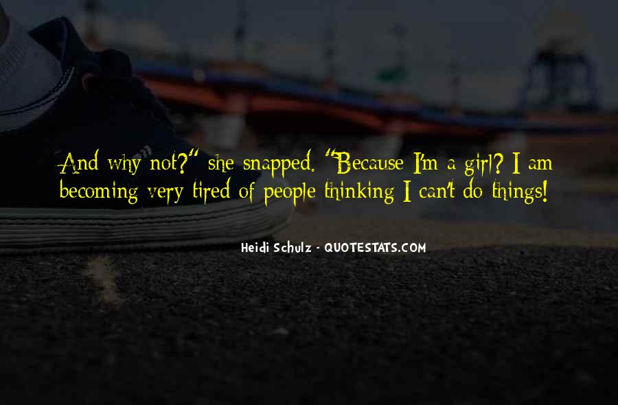 I Am Tired Sayings #392077