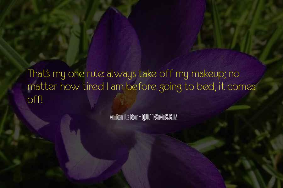 I Am Tired Sayings #481831