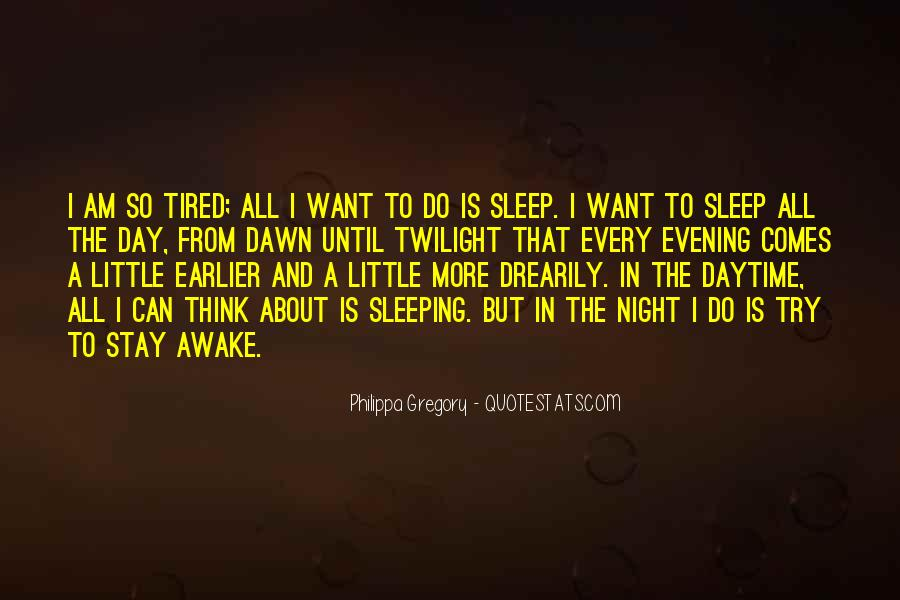 I Am Tired Sayings #499179