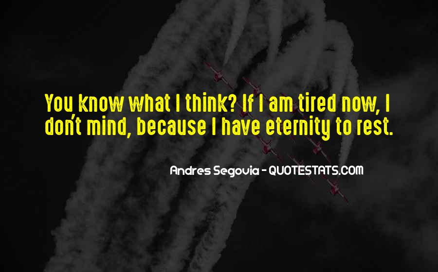 I Am Tired Sayings #536197